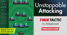 Unstoppable Attacking for FM18