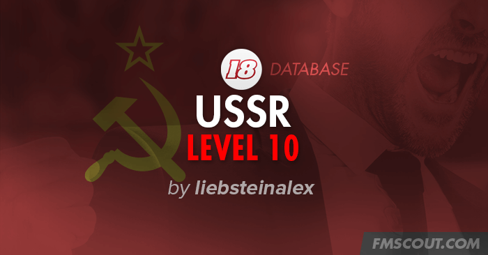 FM 2018 Fantasy Scenarios - USSR Level 10 for FM18