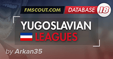 Yugoslavian Leagues for FM18
