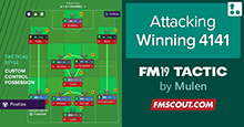 Attacking Winning FM19 Tactic 4-1-4-1