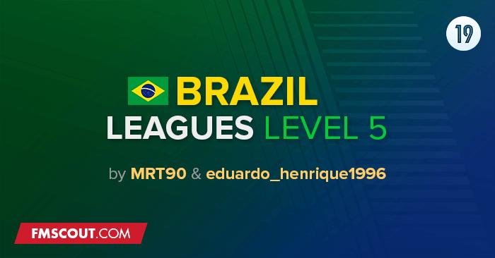Ligas inferiores do Brasil para o FM 2019