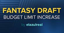 Fantasy Draft - Squad Budget Limit Increase