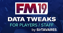 FM19 Data Tweaks by SirTAVARES