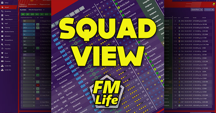 Football Manager 2019 Views & Filters - Squad View for FM19 by FM-Life