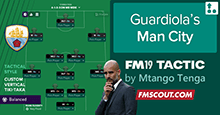 Guardiola Man City True Tactics for FM19