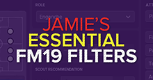 Jamie's Essential Football Manager 2019 Filters