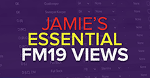 Jamie's Essential Football Manager 2019 Views