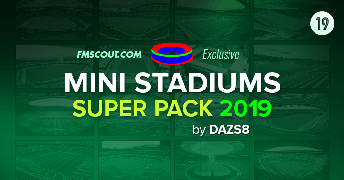FM 2019 Misc Graphics - Mini Stadiums Superpack 2019