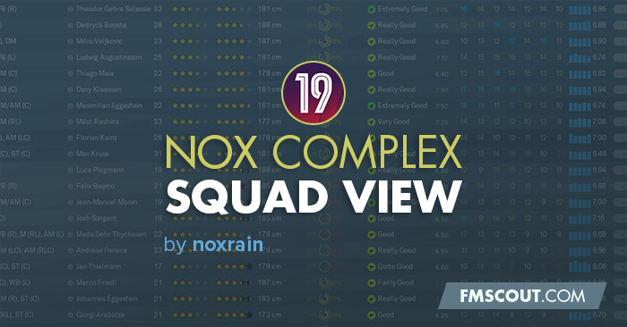 Football Manager 2019 Views & Filters - NOX Complex Squad View FM19