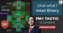 FM19 Tactic: Unai what I mean Emery