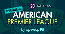 The American Premier League Overhaul FM20
