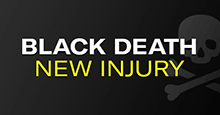 The Black Death Injury