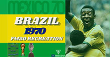 Brazil 1970 (Mexico 70') Recreation by RDF
