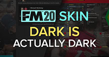 Dark Is Actually Dark FM20 Skin