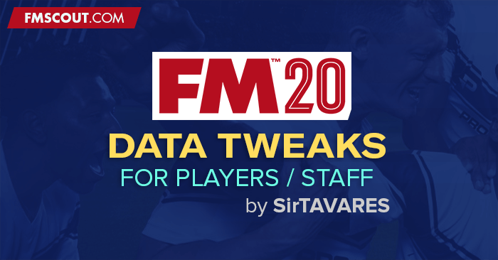 https://www.fmscout.com/assets/downloads/fm20/fm20-data-tweaks-by-sirtavares.png