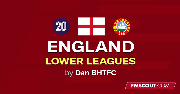 Fm 2020 England Lower Leagues To Level 20 Fm Scout