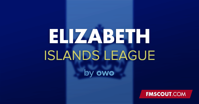 FM 2020 Fantasy Scenarios - FM20 Elizabeth Islands League by Beth