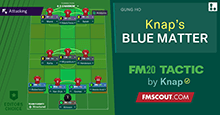 FM20 Tactics by Knap: BLUE MATTER