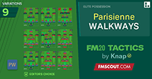 FM20 Tactics by Knap: PARISIENNE WALKWAYS