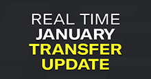 Real Time January Transfer Update by Average_GamerUK
