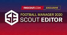 FM Scout Editor 2020 - Exclusive Download