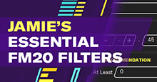 Jamie's Essential Football Manager 2020 Filters