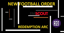 New Football Order Redemption Arc FM 20 Database