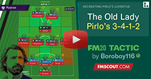 FM20 Tactic: The Old Lady // Pirlo's 3-4-1-2