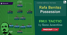 Rafa Benitez 4-2-3-1 Possession // FM20 Tactic