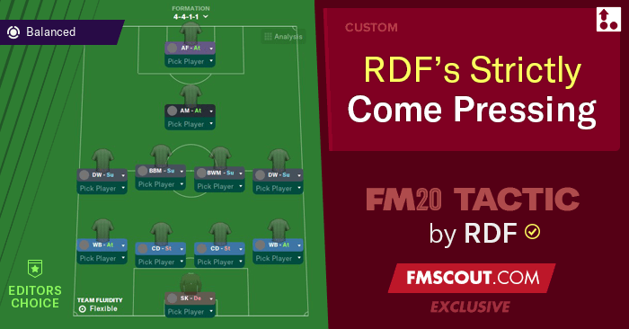 Football Manager 2020 Tactics - FM20 Tactic: RDF's Strictly Come Pressing