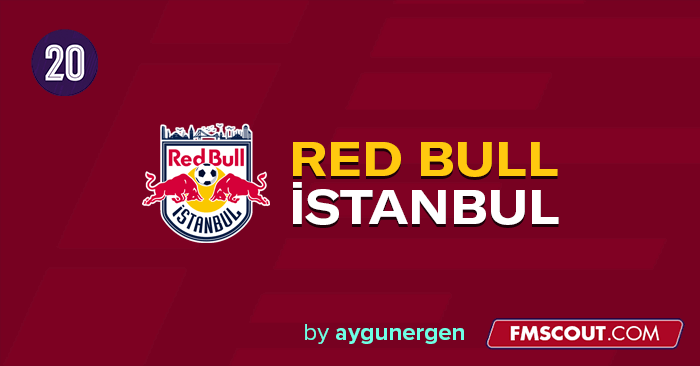 FM 2020 Fantasy Scenarios - Red Bull İstanbul FK // New Club