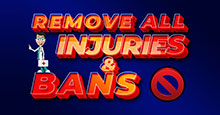 Remove All Injuries & Bans