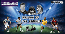 Return Of The Legends for FM20