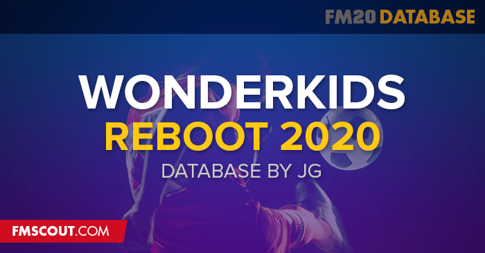 Football Manager 2020 Data Updates - Wonderkids 2020 by JG - V2.1