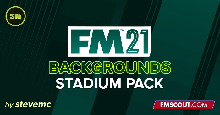 FM 2021 Misc Graphics - FM 2021 Backgrounds - Stadiums Pack