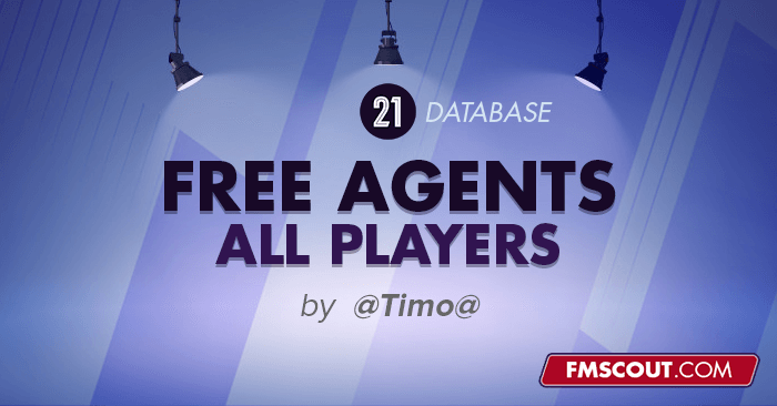FM 2021 Fantasy Scenarios - [FM21] Free Database (All Players no contract / Free Agent)