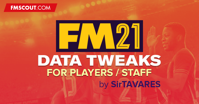 Football Manager 2021 Data Updates - FM21 Data Tweaks v3.0 [Updated on 23/02/2021]