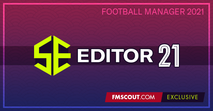 Football Manager 2021 Tools - FM Scout Editor 2021 - Exclusive Download