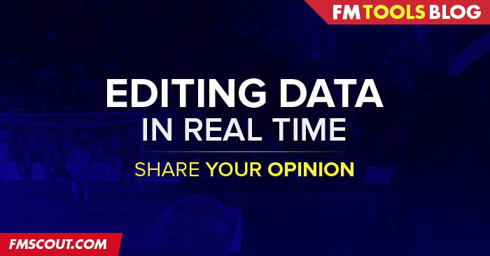 Using an editor to edit Football Manager data on the fly? | FM Scout