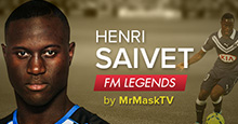 Henri Saivet - Football Manager Legend