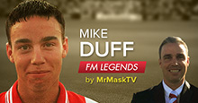 Mike Duff - Football Manager Legend