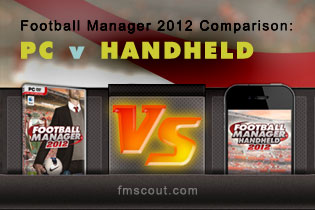 Football Manager 2012 Comparison: PC v Handheld