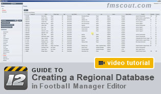 Football Manager Guides - Regional Nation Database Creation Guide