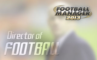 How to use the Director of Football in FM13