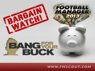 FM 2013 Best Players - Football Manager 2013 Top Bargains