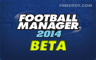 Football Manager 2014 Beta Now Available