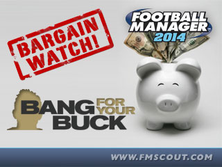 Football Manager 2014 Top Bargains