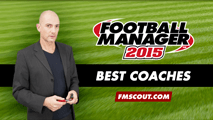 Football Manager 2015 Best Coaches