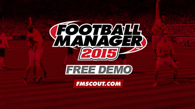 News - Football Manager 2015 Demo Now Available