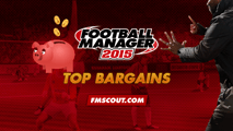 Football Manager 2015 Top Bargains